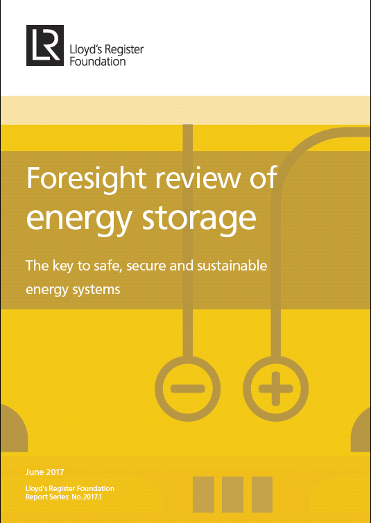Lloyd's Register Foundation Foresight Review of Energy Storage